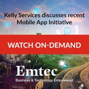 Kelly Services Mobile App Webcast On-Demand